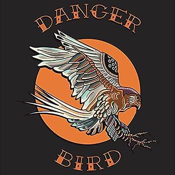Danger Bird