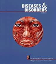 Diseases and Disorders: The World's Best Anatomical Charts (The World's Best Anatomical Chart Series)