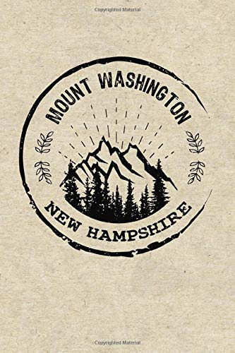 Mount Washington New Hampshire: Dotted Notebook Hiking Skiing Ski Logbook Journal To Write In, Trail Log Book, Hiker's Journal, Wandering Mountains ... Log Book, Hiking Gifts, 6