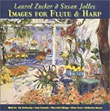Laurel Zucker and Susan Jolles -Images for Flute and Harp by laurel zucker and Susan Jolles (2004-04-06)