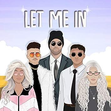 Let Me In (feat. Hiiata, Sam V, Mikey Mayz, Bea Moon, Cee Blu)