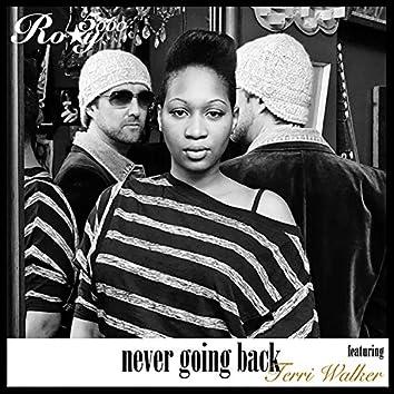 Never Going Back (feat. Terri Walker)