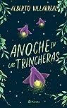 Anoche En Las Trincheras par Villarreal