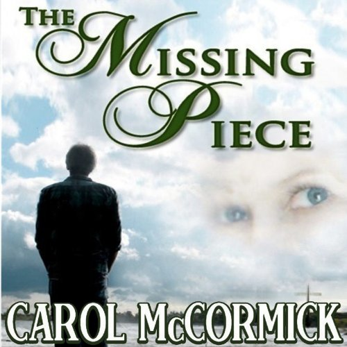 The Missing Piece Audiobook By Carol McCormick cover art