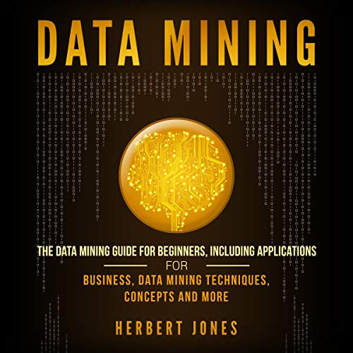 Data Mining: The Data Mining Guide for Beginners audiobook cover art