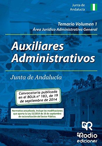 Auxiliares Administrativos de la Junta de Andalucía. Temario Volumen 1 (Oposiciones)
