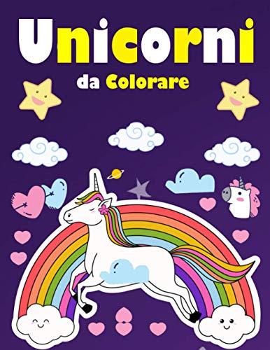 Unicorni Da Colorare: Unicorno Libro da Colorare per Bambini / libro per bambini 0 3 anni / libri da colorare