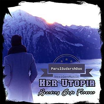 Her Utopia