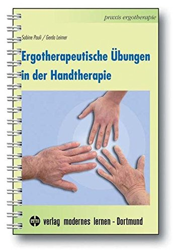 Download Ergotherapeutische Uebungen in der Handtherapie 3808006501