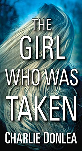 The Girl Who Was Taken (English Edition)