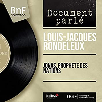 Jonas, prophète des nations (Mono Version)