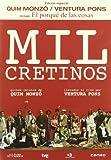 Mil cretinos [DVD]
