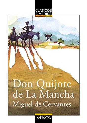 Don Quijote de La Mancha (CLÁSICOS - Clásicos a Medida) eBook ...