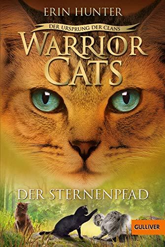 Warrior Cats - Der Ursprung der Clans. Der Sternenpfad: V, Band 6