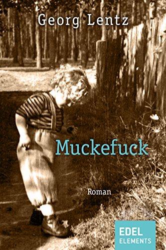 Muckefuck: Roman (Berlin-Trilogie 1)