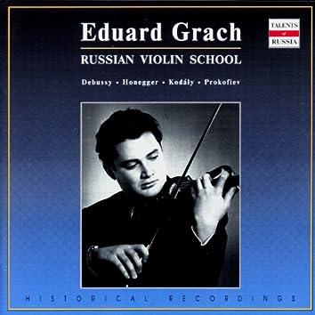 Russian Violin School: Eduard Grach, Vol. 2