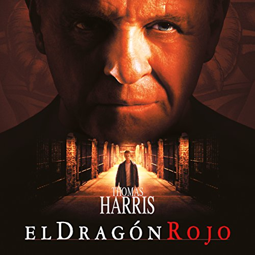 El dragón rojo [Red Dragon] audiobook cover art