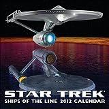 Star Trek: Ships of the Line: 2012 Wall Calendar