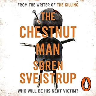 The Chestnut Man                   By:                                                                                                                                 Søren Sveistrup                               Narrated by:                                                                                                                                 Charlotte Melén                      Length: 13 hrs and 32 mins     6 ratings     Overall 4.2