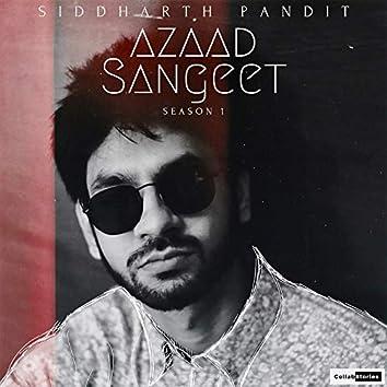 Azaad Sangeet: Season 1