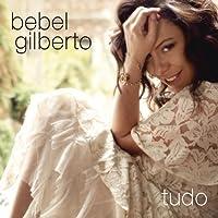 Tudo by BEBEL GILBERTO (2014-08-27)