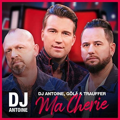 Dj Antoine, Gölä & Trauffer