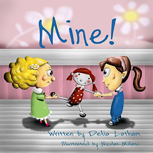 Mine! audiobook cover art