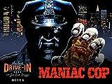 Week 6: Maniac Cop