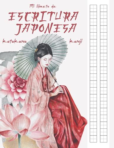 MI LIBRETA DE ESCRITURA JAPONESA KANJI KATAKANA: Cuaderno Genkouyoushi para practicar caligrafía japonesa Hiragana , Kana   Libro de ejercicios para ...   Regalo estudiante de japonés   Geisha libro