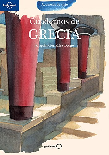 Cuadernos de Grecia (Acuarelas de viaje)