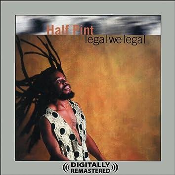 Legal We Legal (Digitally Remastered)
