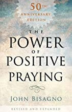 Best the power of positive praying john bisagno Reviews