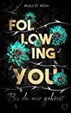 Following You: Bis du mir gehörst