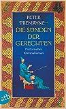 Die Sünden der Gerechten: Historischer Kriminalroman (Schwester Fidelma ermittelt 31)