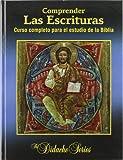 Comprender las escrituras: Curso completo para el estudio de la Biblia (Didache Series)