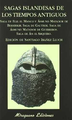 Sagas islandesas de los tiempos antiguos (Libros de los Malos Tiempos)