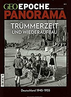 GEO Epoche PANORAMA / GEO Epoche PANORAMA 3/2014 - Trümmerz