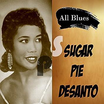 All Blues, Sugar Pie Desanto