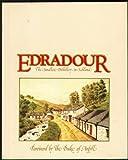 Edradour: The smallest distillery in Scotland