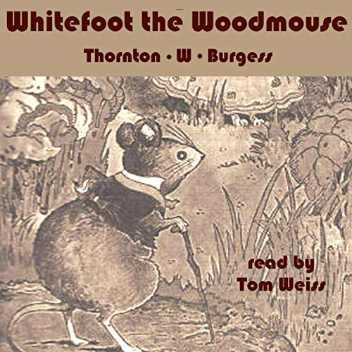 Whitefoot the Wood Mouse cover art