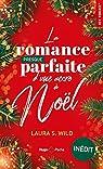La romance presque parfaite d'une accro à Noël par Wild