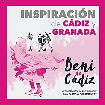 Inspiración de Cádiz y Granada