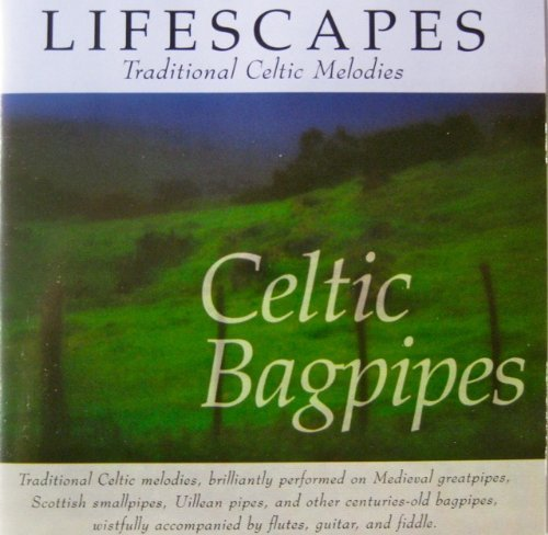 Lifescapes: Celtic Bagpipes