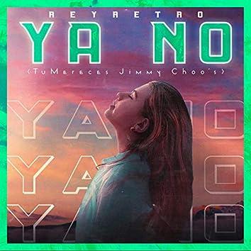 Ya No (feat. MeloTheGalactik)