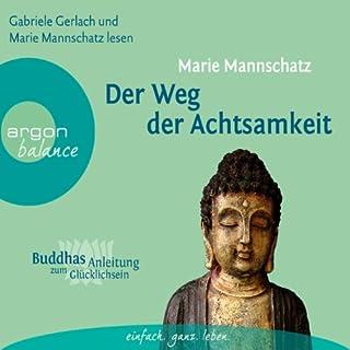 Der Weg der Achtsamkeit (Buddhas Anleitung zum Glücklichsein) Titelbild