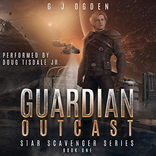 Guardian Outcast Audiobook By G J Ogden cover art