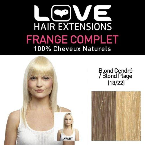 Love Hair Extensions - LHE/FRA1/QFC/CIF/18/22 - 100 % Cheveux Naturels - Frange Complete - Couleur 18/22 - Blond Cendré / Blond Plage