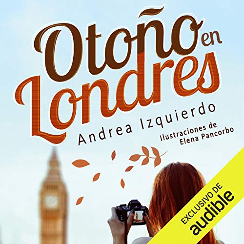 Couverture de Otoño en Londres (Narración en Castellano) [Autumn in London]