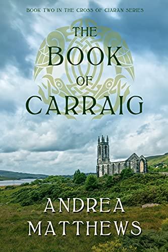 The Book of Carraig (The Cross of Ciaran 2)
