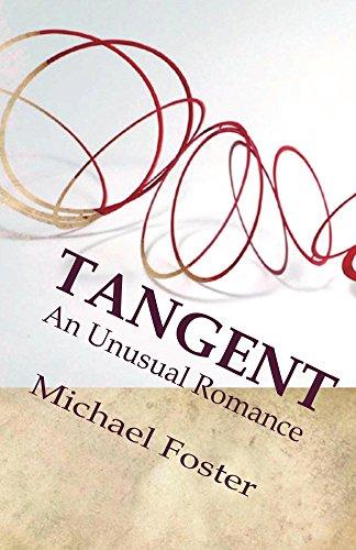Tangent: An Unusual Romance (English Edition)